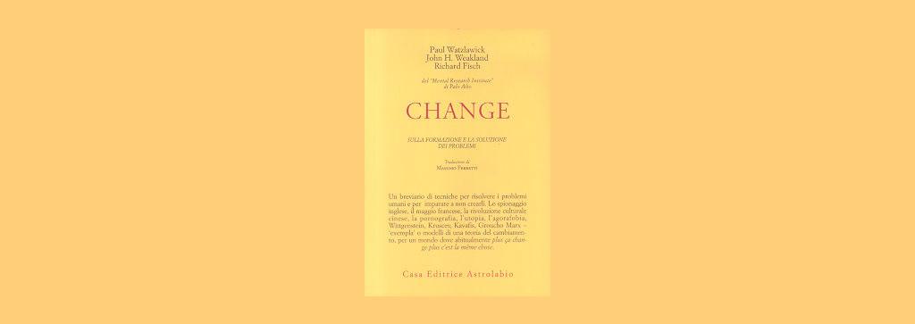 Change: la formazione e la soluzione dei problemi